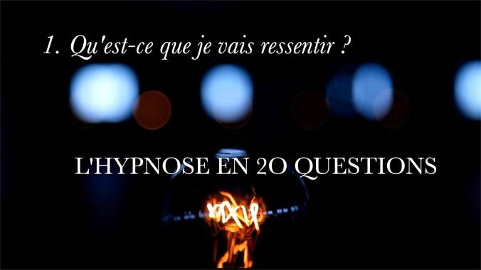 Vignette HYPNOSE Q1 Qu'est ce que je vais ressentir